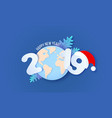 2019 new year design card on blue background vector image
