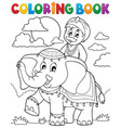 coloring book man travelling on elephant vector image vector image