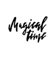 merry christmas card with calligraphy magical time vector image vector image