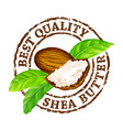 grunge rubber stamp best quality shea vector image