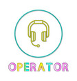headphone operator depict icon in linear style vector image