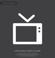 tv premium icon white on dark background vector image vector image