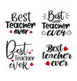 best teacher ever inspire quote bundle set vector image