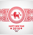 happy new year 2018 card chinese paper cut red dog vector image vector image