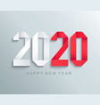new 2020 year paper greeting card vector image vector image