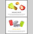 organic and metal waste sample colorful posters vector image