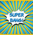 super bang comic wording concept vector image vector image