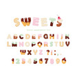 sweets bakery font design funny latin alphabet vector image vector image