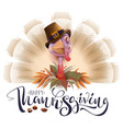 live fun turkey bird thanksgiving day poster vector image vector image