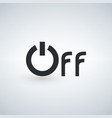 power off word icon minimalistic simple flat vector image vector image