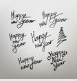 set calligraphy happy new year vector image