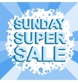 Big winter sale poster with SUNDAY SUPER SALE text vector image vector image