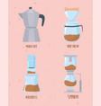 coffee brewing methods collection moka pot drip vector image vector image