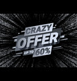 crazy offers discount with price is 60 vector image
