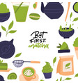 but first matcha - tea hand written lettering vector image vector image