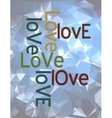 Love concept abstract design over triangles vector image vector image