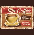 coffee shop espresso rusty metal plate vector image vector image