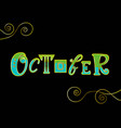 lettering of october with golden decor on black vector image vector image