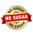 no sugar round isolated gold badge vector image vector image