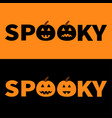 word spooky text set with smiling sad black vector image vector image