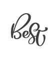 best calligraphy lettering design for vector image