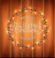 christmas light realistic garland on wood vector image vector image