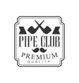 Gentelmen Crossed Pipes Premium Quality Smoking vector image vector image