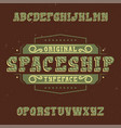 vintage label font named spaceship vector image vector image