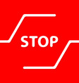 warning stop sign in red and original design vector image vector image