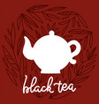 tea time label with lettering black tea white vector image vector image