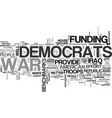 why democrats should fund the war text word cloud vector image vector image