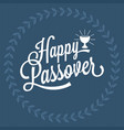 happy passover hand lettering vector image vector image