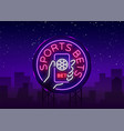 sports betting is a neon sign design template vector image