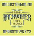 vintage label font named backwater vector image vector image