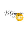 ketogenic diet lettering on hand paint yellow vector image vector image