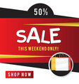 sale 50 this weekend only shop now red black back vector image