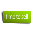 time to sell square paper sign isolated on white vector image vector image