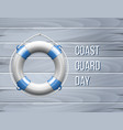 coast guard day greeting card with life buoy vector image vector image