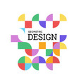 geometric design with shapes in the style vector image vector image