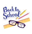 colorful of inscription back to school with vector image vector image