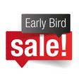 early bird sale label tag vector image vector image