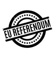 eu referendum rubber stamp vector image