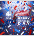 happy usa independence day card with confetti vector image vector image