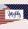 independence day greetings card with hand vector image vector image