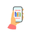 smartphone in your hand concept online library vector image vector image