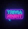 trivia night announcement neon signboard vector image vector image