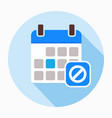 block calendar remove stop icon vector image vector image