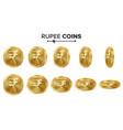 rupee 3d gold coins set realistic vector image