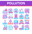 pollution nature thin line icons set vector image