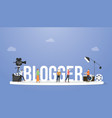blogger or vlogger concept with big text or word vector image vector image